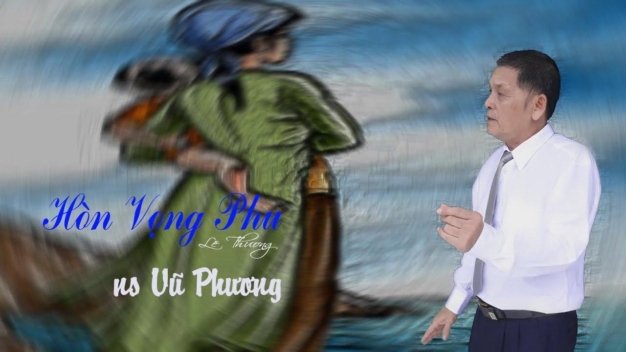 NS Vũ Phương - Trường ca Hòn Vọng Phu - Clip