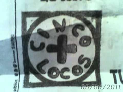 Cinco Locos mas