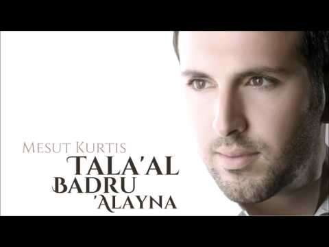 Mesut Kurtis - Tala'al Badru Alayna (Audio) | مسعود كرتس - طلع البدر علينا