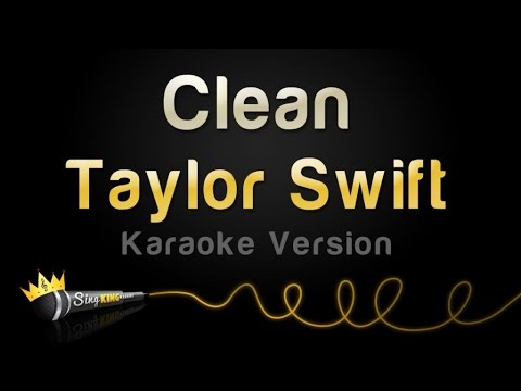 Taylor Swift - Clean (Karaoke Version)