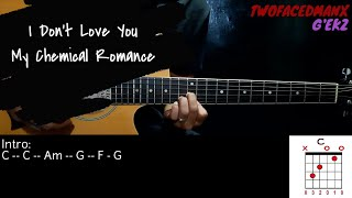 I Don't Love You - My Chemical Romance (Guitar Cover With Lyrics & Chords)