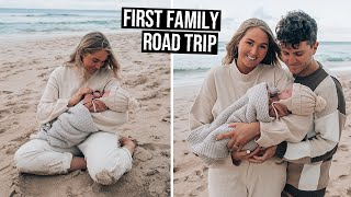 Travelling with a Newborn | First Family Road Trip
