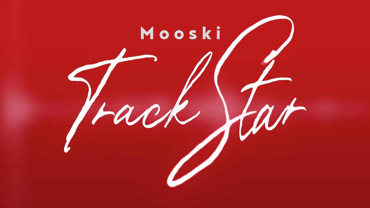 Download Mooski - Track Star (Official Audio) [She's A Runner She's A Track Star]