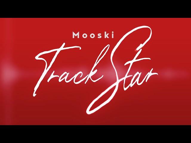 Mooski - Track Star (Official Audio) [She's A Runner She's A Track Star]