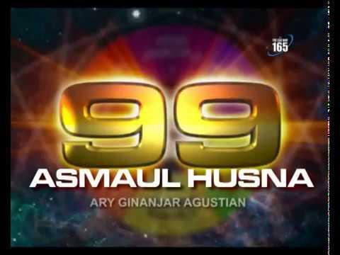 Dzikir 99 Asmaul Husna - Ary Ginanjar Agustian [Names Of Allah]