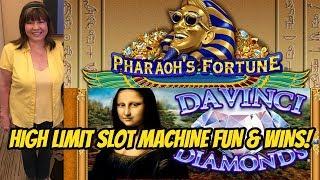 HIGH LIMIT BONUS FUN ON PHARAOH'S FORTUNE & DAVINCI DIAMONDS