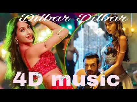 New 4D music Dilbar Dilbar Satyamev Jayate