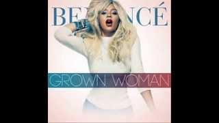 Repeat youtube video Beyonce grown women lyrics