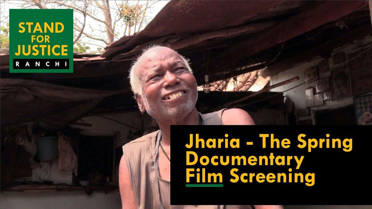 Jharia The Spring Documentary Film Screening | Directed by Biju Toppo |  Ranchi #PadmaShriSimonOraon - YouTube