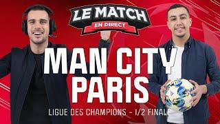 Manchester City Paris Ligue des champions Le Match en direct Football