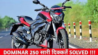 Dominar 250 All Problem Solved | Tyre Size Weight & Gear Indicator | सबका Solution मिल गया??