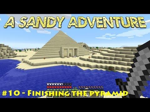 A sandy adventure #10 - Finishing the pyramid