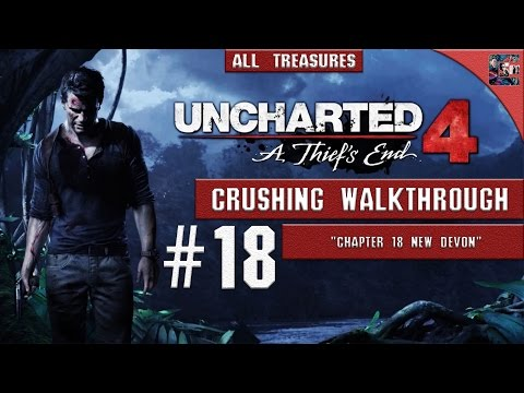"""Uncharted 4 - Walkthrough / Crushing / All Collectibles - Chapter 18 """"New Devon"""""""