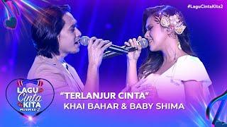 Khai Bahar & Baby Shima - Terlanjur Cinta   Lagu Cinta Kita 2 (2020)