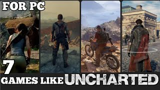 TOP 7 BEST ACTION/ADVENTURE GAṀES FOR PC LIKE UNCHARTED (2020 EDITION)