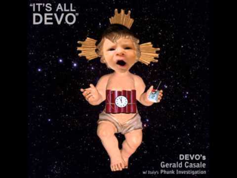 Gerald Casale with Phunk Investigation - It's all devo (Paul Mendez Remix)