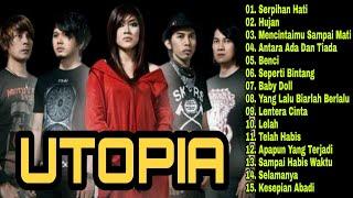 Utopia Full Album | Hujan | Antara Ada Dan Tiada | Serpihan Hati | Lagu Pop Indonesia 2000an | Lawas