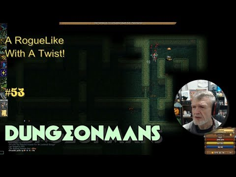 Dungeonmans - A RogueLike With A Twist! #53