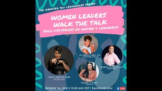 Women Leaders Walk the Talk  Bold Discussion on Women & Leadership
