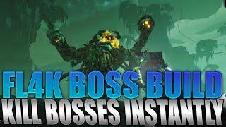 Borderlands 3 - BEST FL4K Boss Build! INSTANTLY Kill Every Boss Mayhem 3
