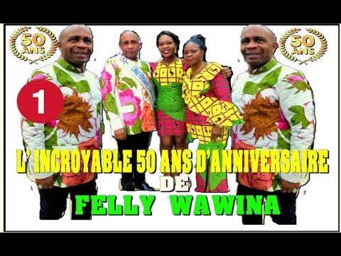 les 50 ans de felly wawina un anniversaire pas comme les autres youtube. Black Bedroom Furniture Sets. Home Design Ideas
