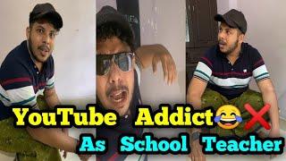 Youtube Addict School Teacher-ആയാൽ 😂💥 | Malayalam vine | by ♎ librazhar
