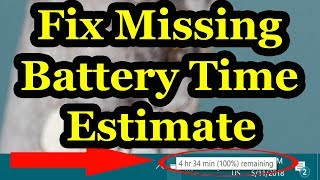 Fix Missing Battery Time Estimate On Windows 10