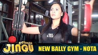 New Bally Gym Nota   Jingu effects