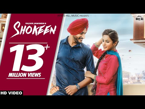 Shokeen (Full Song) Rajveer Jawanda - New Punjabi Songs 2017 - Latest Punjabi Song 2017 - WHM