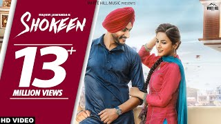 Download Shokeen (Full Song) Rajveer Jawanda - New Punjabi Songs 2017 - Latest Punjabi Song 2017 - WHM MP3 song and Music Video