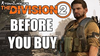 The Division 2 - 15 Things You Need To Know Before You Buy