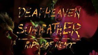 Deafheaven - Sunbather - RIP 285 Kent