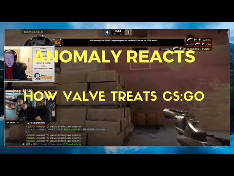 "Anomaly reacts to ""How Valve Treats CS:GO"""
