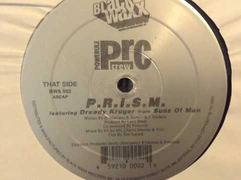 Powerule (P.R.C. Crew) featuring Dreddy Kruger - P.R.I.S.M. - 1998 New York Independent Hip-Hop