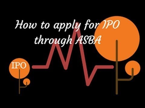 How to Apply for An IPO Through ASBA.