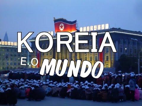 🔴 A KOREIA E O MUNDO