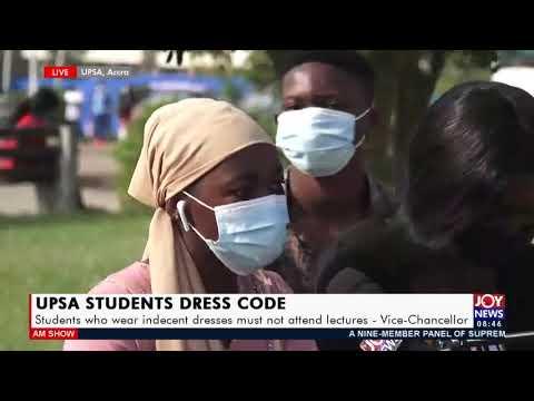 UPSA Students Dress Code - AM Talk on Joy News (19-2-21)