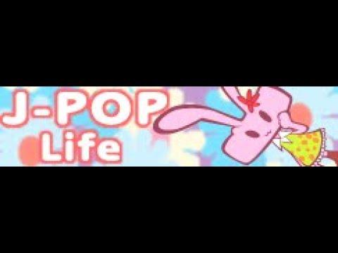 J-POP 「Life」