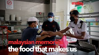 Malaysian Memories: The Food That Makes Us