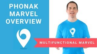 Overview of Phonak Marvel Hearing Aids