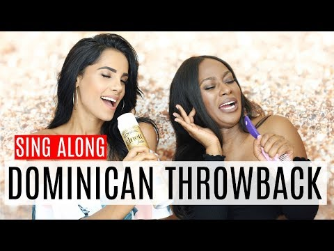 SING ALONG | TOP Dominican Throwback Songs