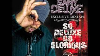 Samy Deluxe - Intro - So Deluxe So Glorious