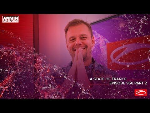 A State Of Trance Episode 950 (Part 2) – Armin van Buuren