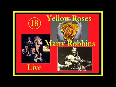 Marty Robbins - 18 Yellow Roses (LIVE Audio)