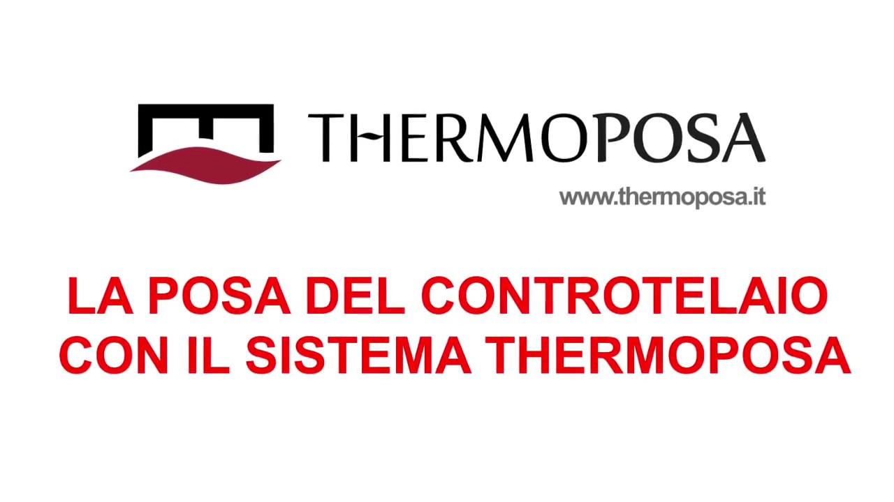 1° La posa del controtelaio con il sistema THERMOPOSA