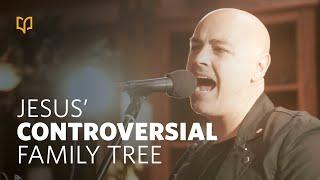 Jesus' Controversial Family Tree