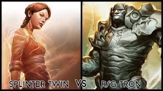 Modern Gauntlet of Greatness -  Splinter Twin vs. R/G Tron