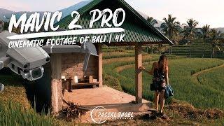 DJI Mavic 2 Pro Hasselblad Cinematic Footage | Bali 4K
