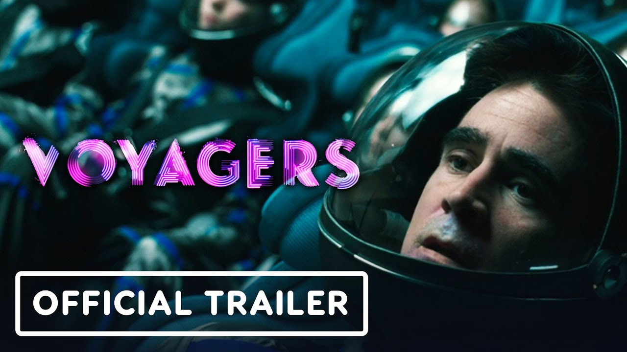 Voyagers - Official Trailer (2021) Colin Farrell, Lily-Rose Depp, Tye Sheridan