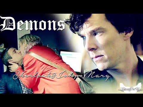 Sherlock & John + Mary || Demons